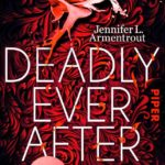 Deadly Ever After von Jennifer L. Armentrout