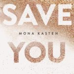 Save you von Mona Kasten