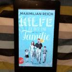 Hilfe, ich date eine Famlie von Maximilian Reich