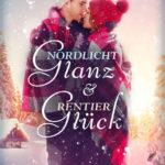 Nordlichtglanz & Rentierglück von Ana Woods