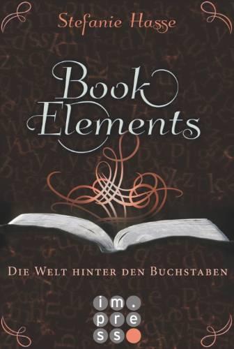 BookElements – Die Welt hinter den Buchstaben Book Cover