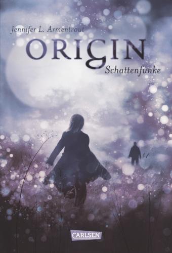 Obsidian, Band 4: Origin. Schattenfunke Book Cover