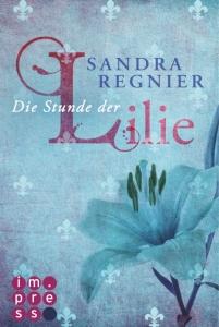 Die Stunde der Lilie Book Cover