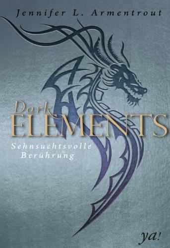 Dark Elements 3 - Sehnsuchtsvolle Berührung Book Cover